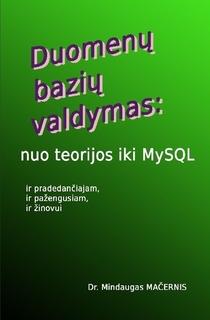 DBVS nuo teorijos iki MySQL